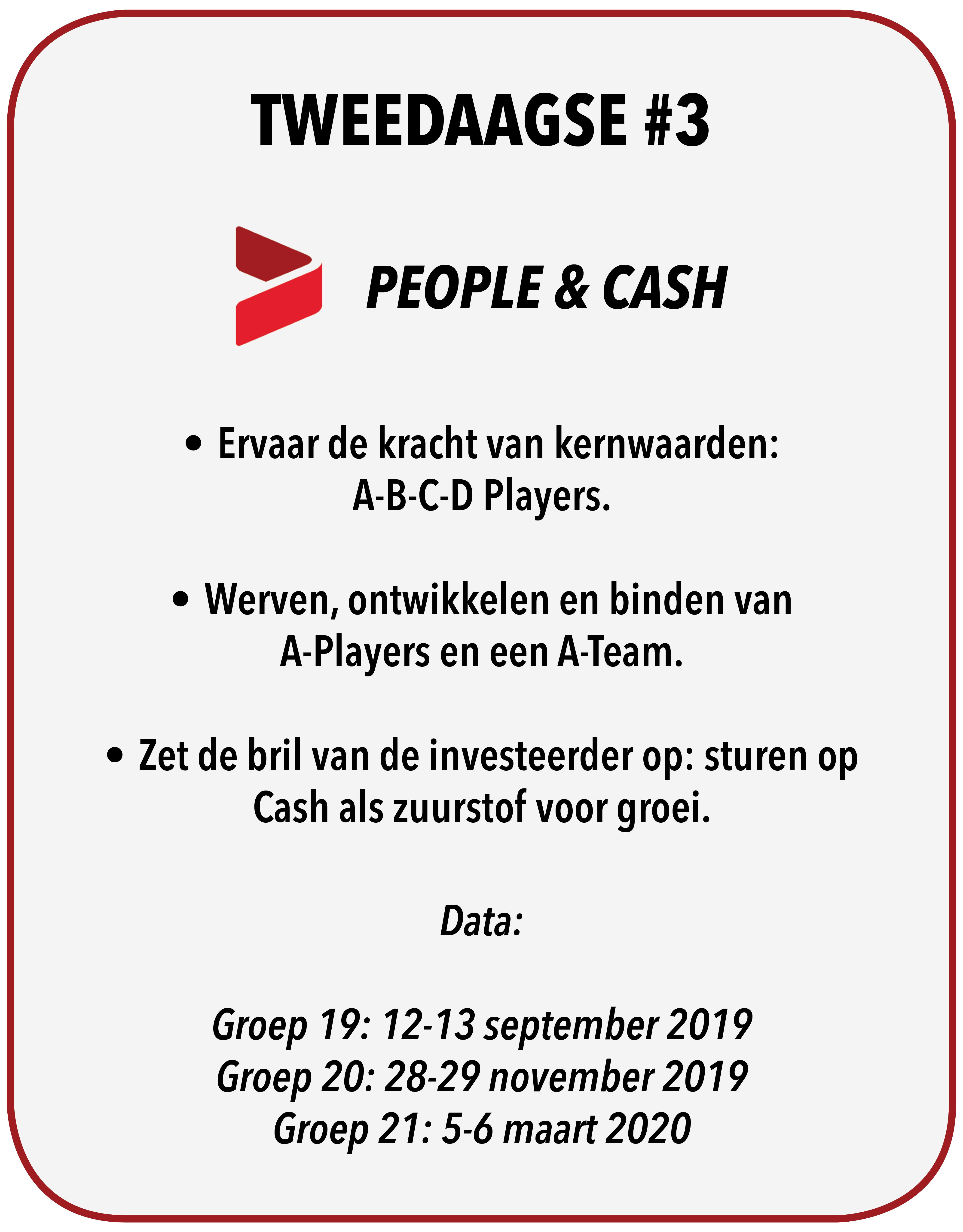 Tweedaagse #3 - People & Cash!