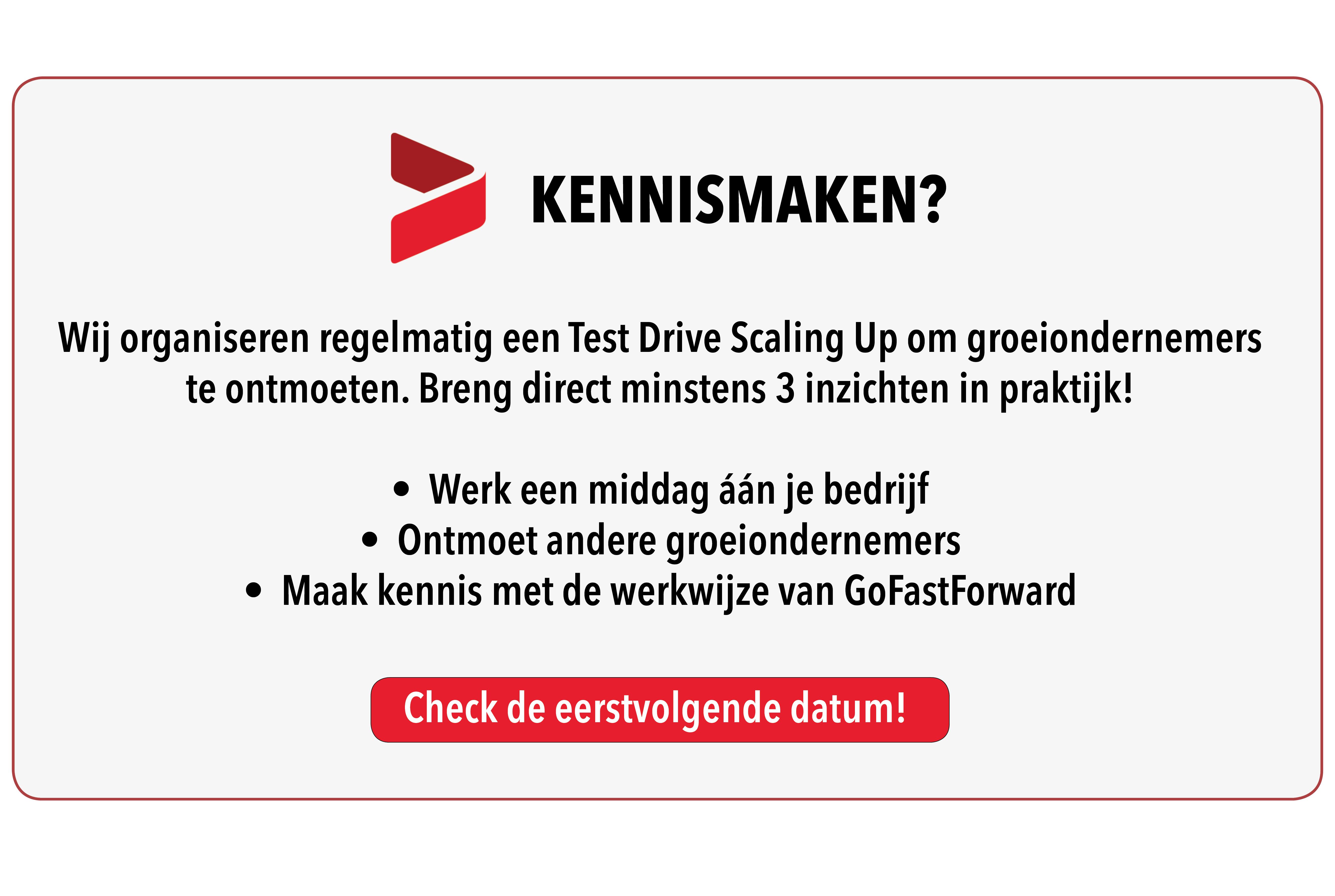 Klik voor meer informatie over de Test Drive Scaling Up!