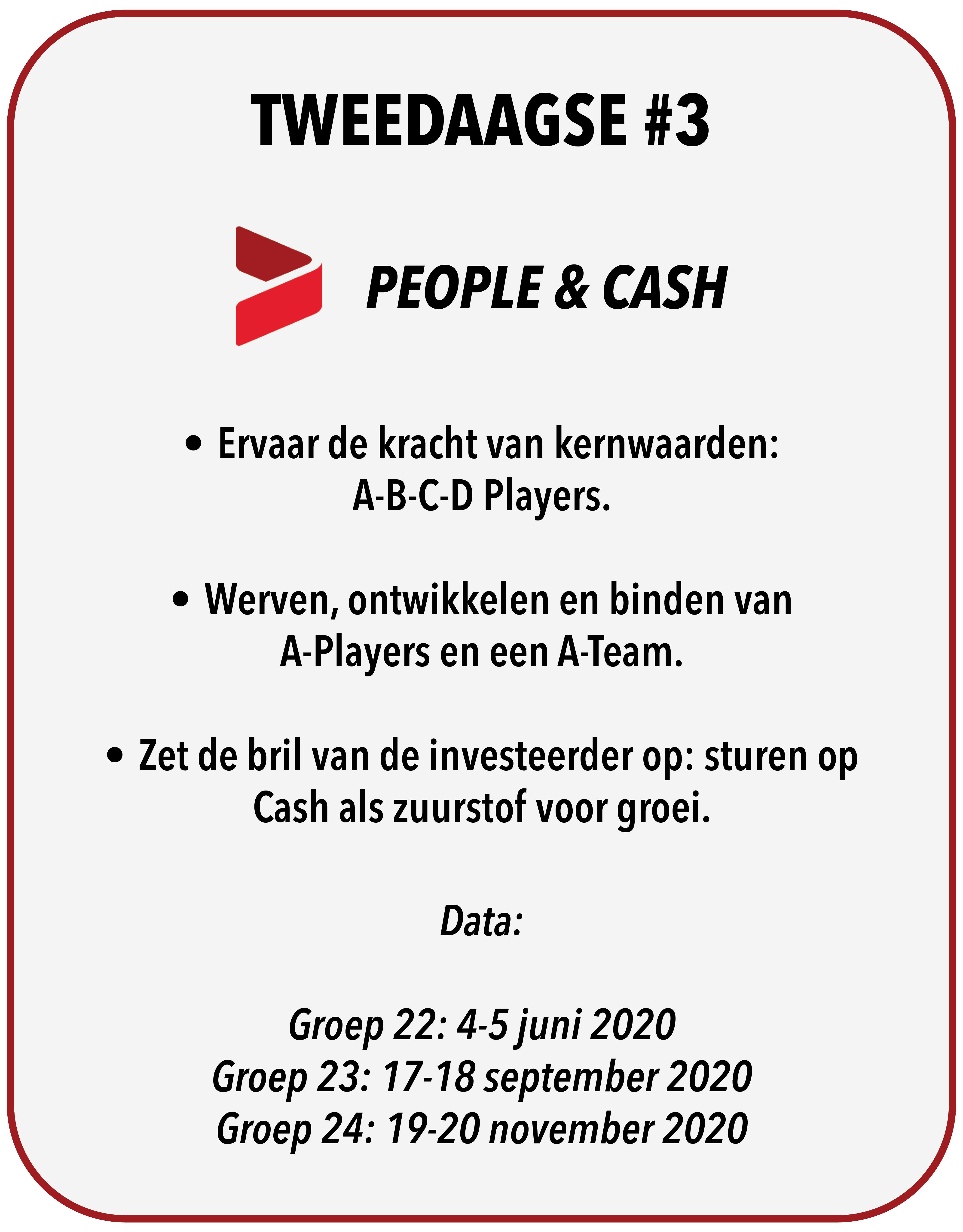 Tweedaagse #3 – People & Cash!